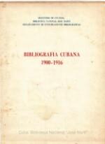 Bibliografía Cubana 1900 - 1916